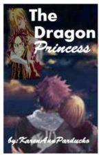 The Dragon Princess (A NaLu Fanfiction) by JeRein_14