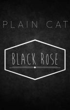 Black Rose by PlainCat
