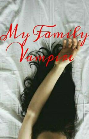 my family vampir by hanhanawewe