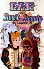Ever After High: Beasts And Beauty #wattys2017 by lulusimies101