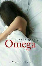 Little Weak Omega by -Yashida-