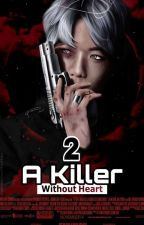 A Killer Without Heart 2 by NoraElmasry