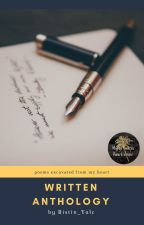 Written Anthology [Completed] by Ristin_Yalc