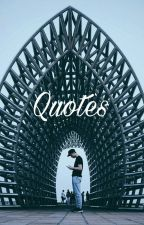 •Quotes• by miloaiscampursusu