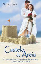 Castelo de Areia | CONTO by eleanora_evans
