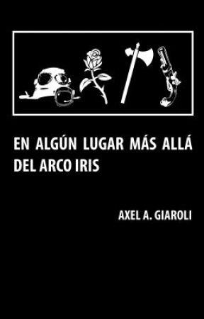 EN ALGÚN LUGAR MÁS ALLÁ DEL ARCO IRIS by Ender_Sunrider