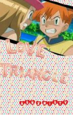 {FINISHED} Love Triangle Ash X Misty Pokeshipping by CookieCookie9