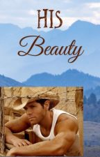 HIS BEAUTY  by countryreb020