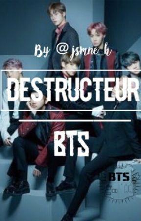 {BTS} Destructeur by jsmne_h