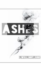 Ashes | H.S. by I_Will_Not_Sink