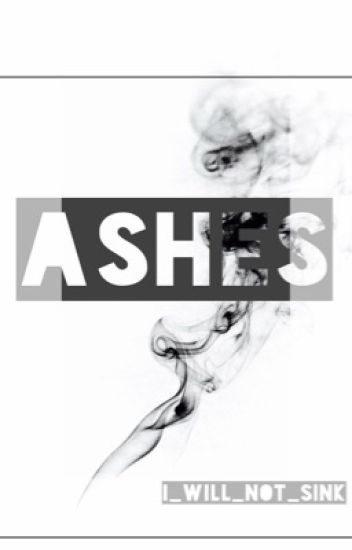Ashes | H.S.
