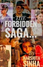 THE FORBIDDEN SAGA by author_harshi