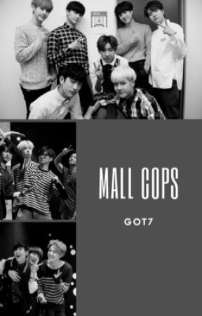 [Mall Cops] by ChoiBummie