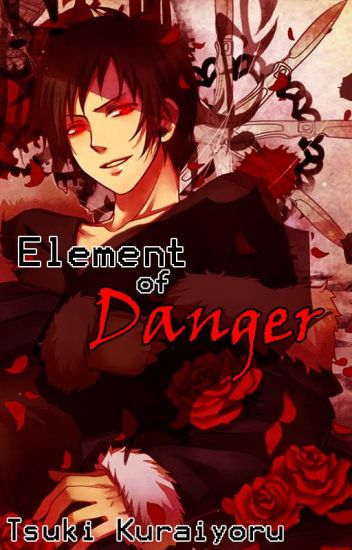 Element of Danger (Izaya Orihara x OC)
