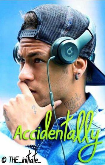 Accidentally / Neymar Jr.