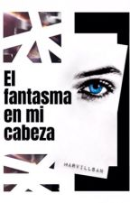 EL FANTASMA EN MI CABEZA by marvillsan