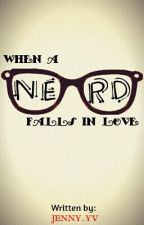 When a nerd falls inlove. by Jenny_YV