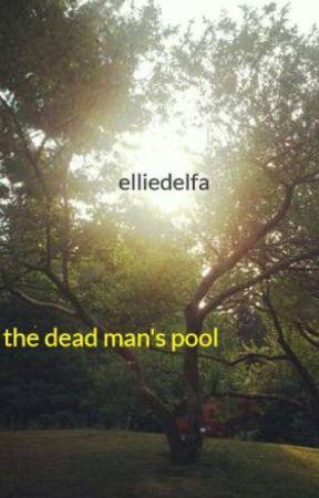 the dead man's pool by elliedelfa