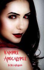 Vampire Apocalypse by FreyaHellson