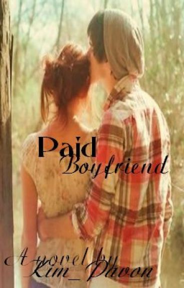Paid Boyfriend *Watty Awards 2012 Winner* (Editing)