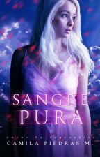 Sangre pura© | #1 | by Camila_Piedras