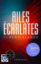 Ailes Écarlates T1-  Renaissance by Pandikoe