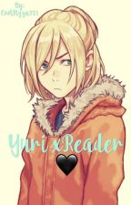 Yurio x Reader {DISCONTINUED!!} by CoolPizza321