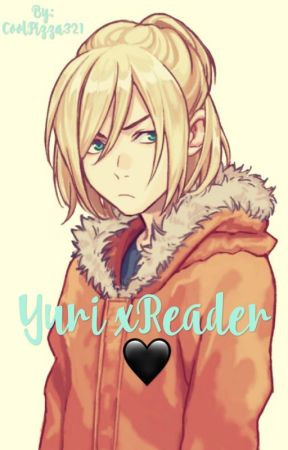 Yurio x Reader by CoolPizza321
