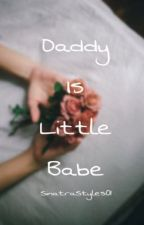 Daddy's little babe(H.S) by SinatraStyles01