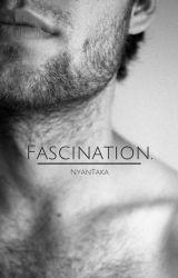 Fascination by NyanTaka