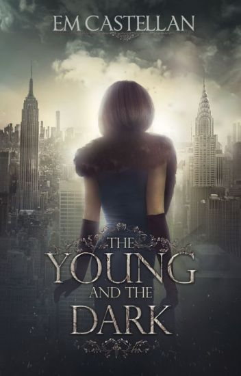 The Young and the Dark