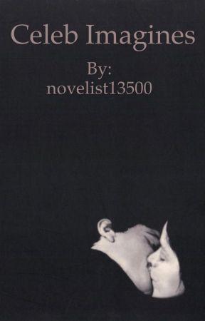 Celeb imagines [GUYS] by novelist13500