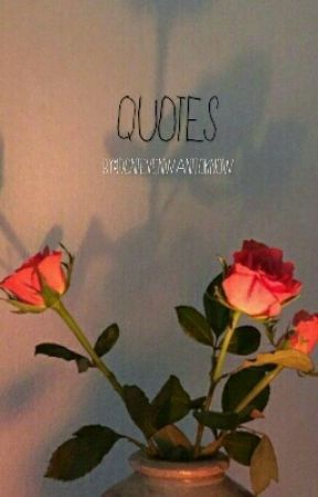 Quotes by idontevenwanttoknow