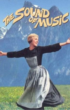 The Sound of Music - Screenplay by Special_Effect