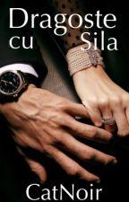 Dragoste cu sila by CatNoir7