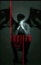 Lucifer  [En Edición]   by MRavenkey