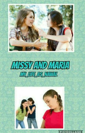 Missy and Maria by My_Life_As_Nawal