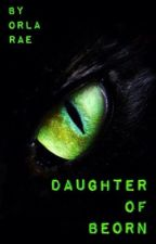 Daughter of Beorn: The Hobbit Fanfiction by OrlaRae