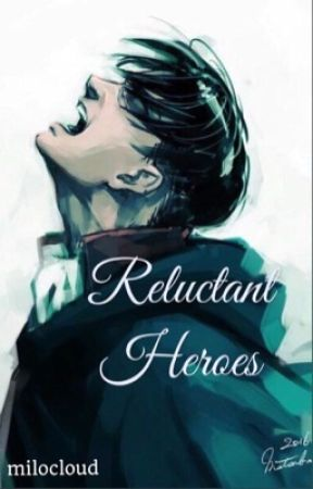 Reluctant Heroes {Levi Ackerman} by taebuz