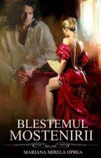 BLESTEMUL MOSTENIRII ( publicata) by marianamirelaoprea