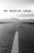 MI NUEVA VIDA by _jimmena_