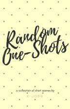 Random One-Shots by K-Jo99