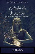 A Estrela de Mercúrio - LIVRO I by OiBiel