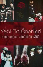 Yaoi Fic önerileri  by taewantchim