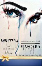 Dripping Mascara: Narratives by drippingmascara