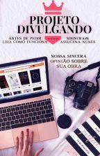 Projeto Divulgando by ProjetoDivulgandoO