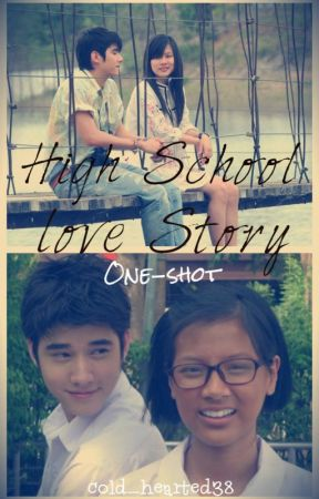 High School Love Story (tagalog) short story COMPLETED by cold_hearted38