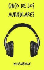 Chico de los auriculares by whosmbdale