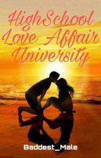 High School Love Affair University by Baddest_Male