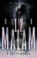 Detik 12 Malam • by fiqafafa--